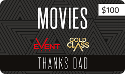 $100 Fathers Day Movie Gift Card