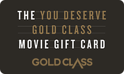 EVENT You Deserve Gold Class Gift Card