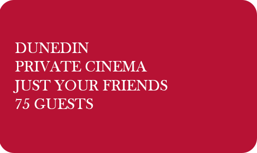 Rialto Cinemas Dunedin - Private Booking